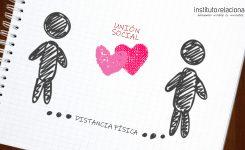 DISTANCIA FÍSICA, UNIÓN SOCIAL