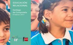 El Instituto y Fundación SM te invitan a la Jornada de Educación Relacional en Santiago de Compostela