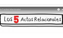 Los 5 Actos Relacionales